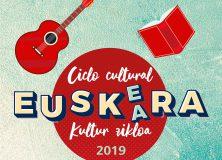 CICLO CULTURAL EUSKERA 2019